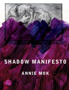 Debut_AnnieMok_ShadowManifesto